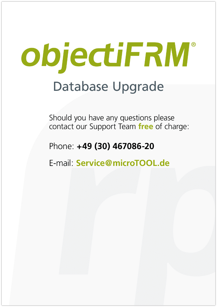 Follow these easy and quick instructions to migrate your database and connect it to the latest version of objectiF RM.