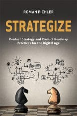 Strategize: Product Strategy and Product Roadmap