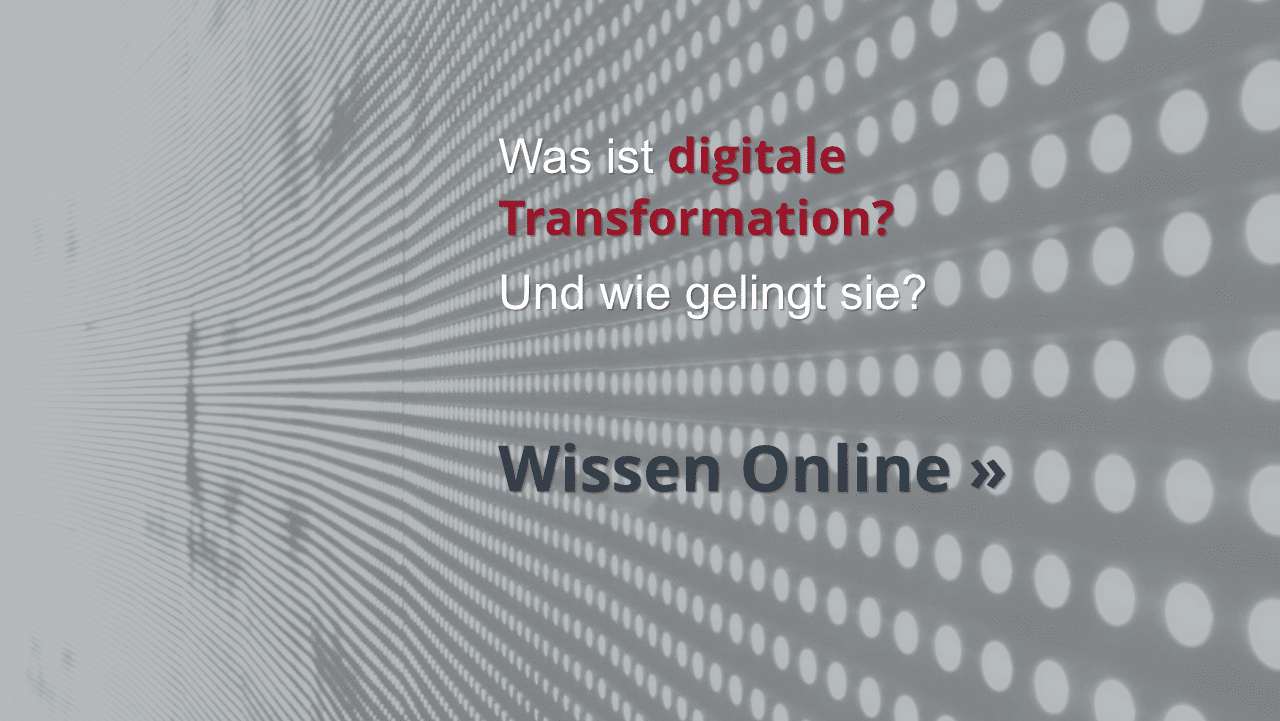Wissen Online Was ist digitale Transformation?