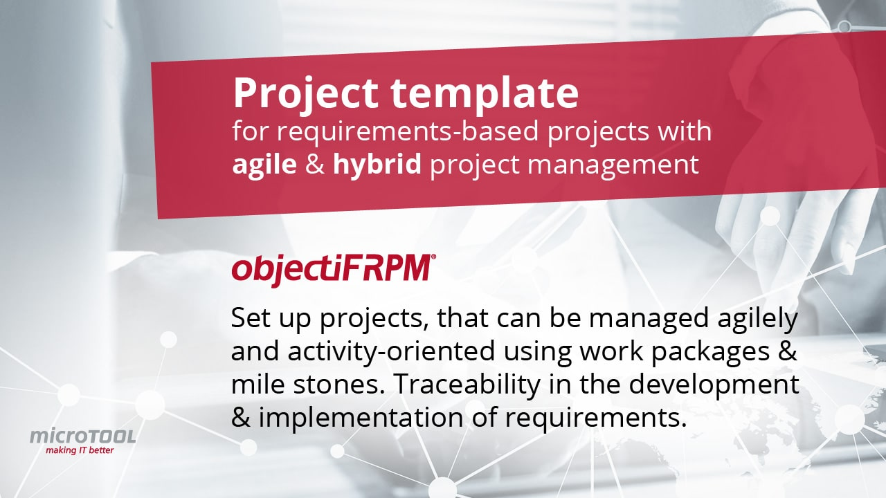 Project template for requirements-based projects with agile and hybrid project management