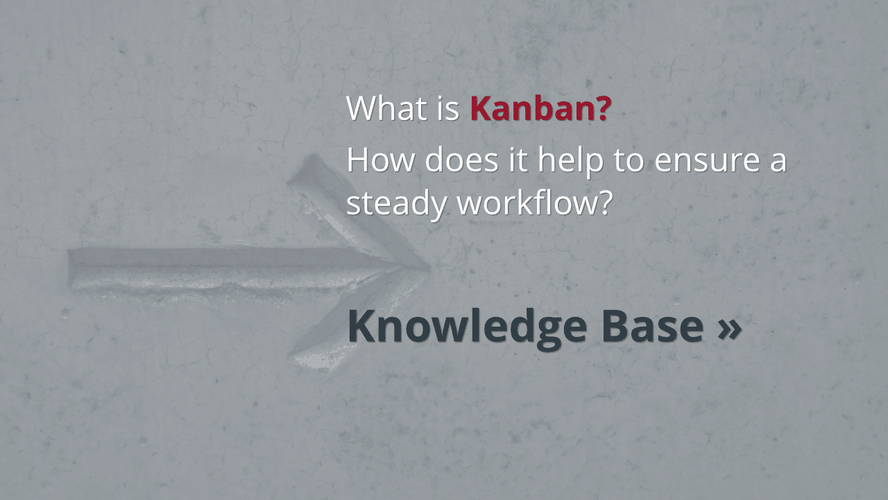 Knowledge: What is Kanban?